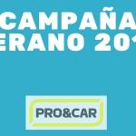 PRO&CAR promueve una potente Campaña de Verano a través de su distribución.