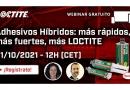 LOCTITE presenta en un webinar sus adhesivos híbridos, la solución de alto rendimiento